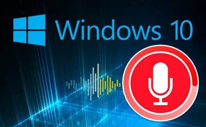 Windows 10 Ses Kaydetme Nasıl Yapılır