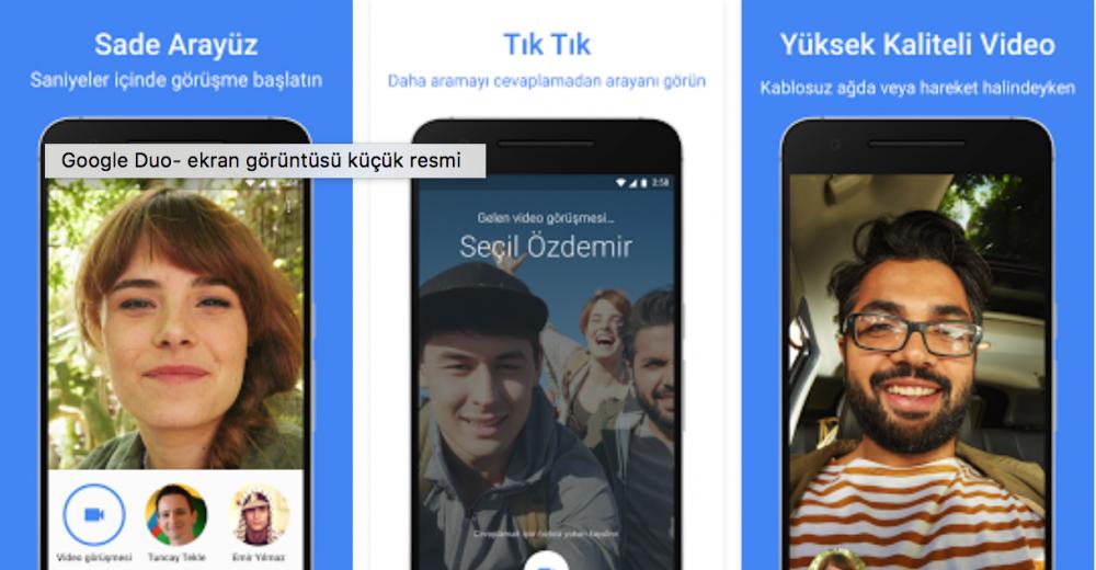 Google Duo Türkiye'de Kullanımda1