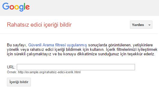 Google Rahatsız Edici İçerik Bildirme