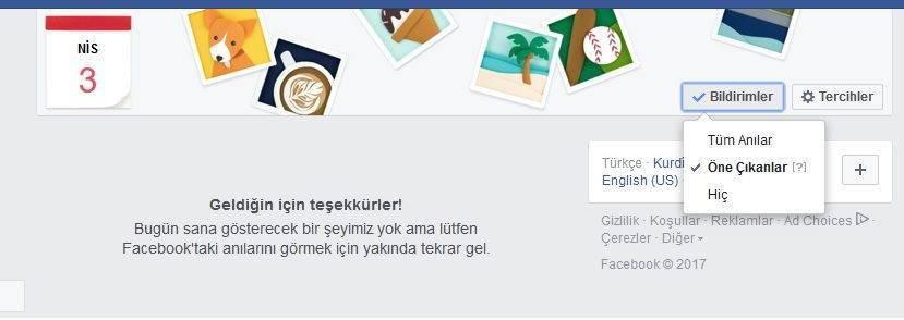 """Facebookta """"1 yıl önce bugün"""" mesajlarını almaktan bıktınız mı"""
