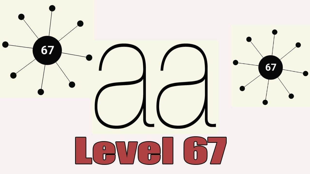 Aa Android oyunu 67.Bölüm nasıl geçilir ?