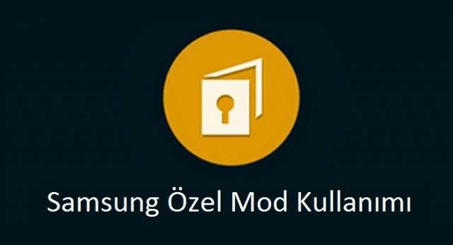 Samsung Özel Mod ile Dosyaları Gizleme