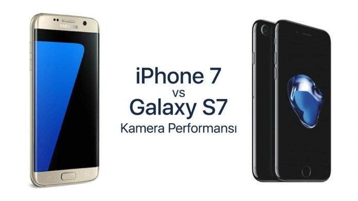iPhone 7 ve Samsung Galaxy S7 Kamera Karşılaştırması