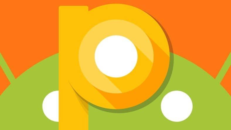 Android 9.0 P nasıl indirilir ve yüklenir?