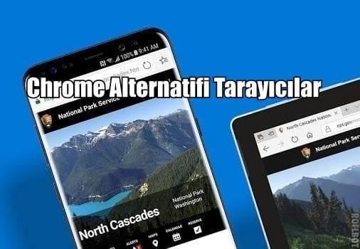 Chrome Alternatifi en iyi 10 Mobil Tarayıcı