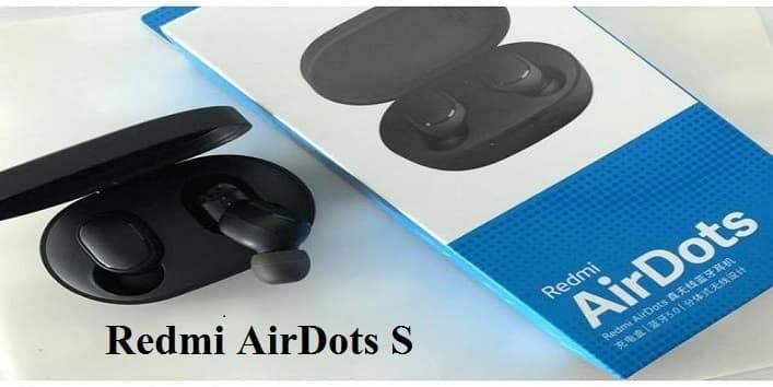 Redmi AirDots S özellikleri ve fiyatı