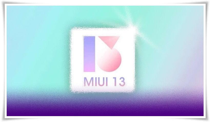 MIUI 13 Güncellemesi Alacak Telefonlar