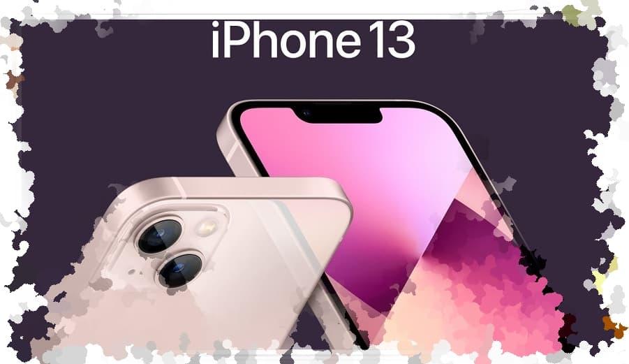 iPhone 13 Özellikleri ve Türkiye Fiyatı